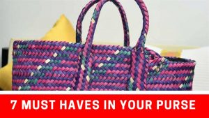 7 Must haves in your Purse
