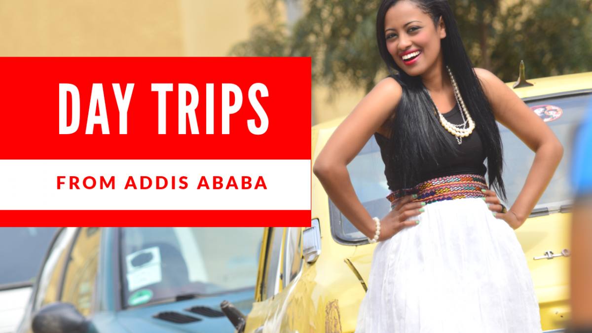 Addis ababa day trips