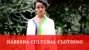 habesha cultural clothing